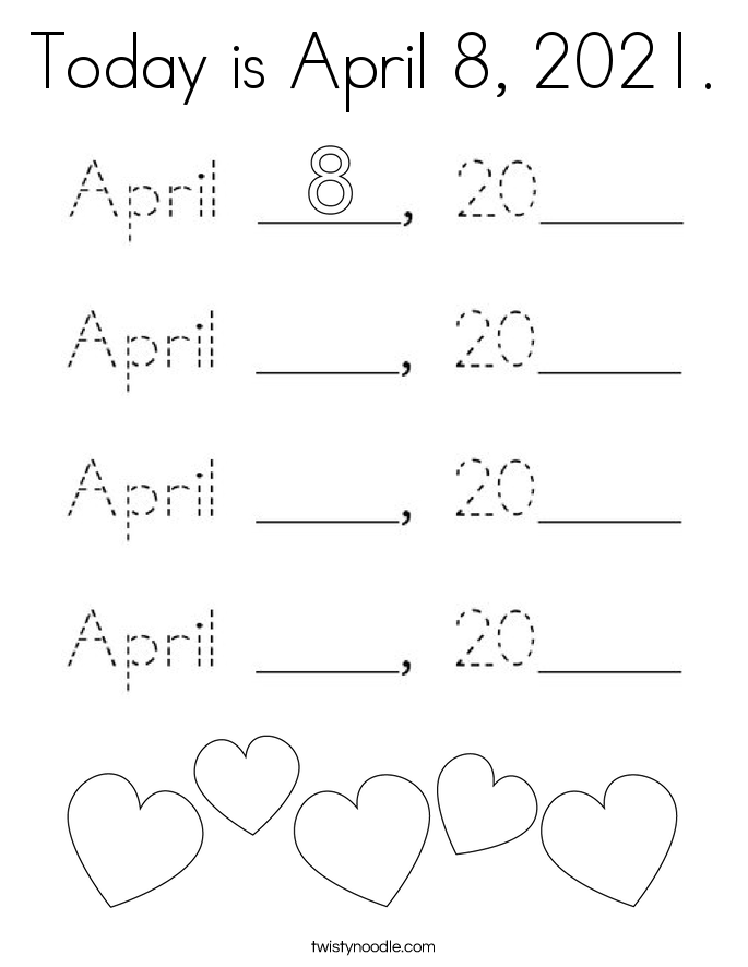Today is April 8, 2021. Coloring Page