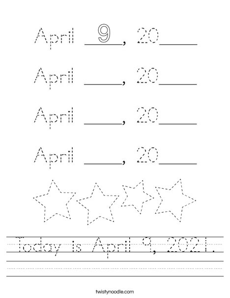 Today is April 9, 2020. Worksheet