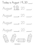 Today is August 19, 20 ___ Coloring Page