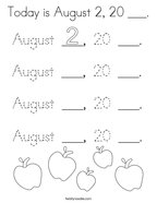 Today is August 2, 20 ___ Coloring Page