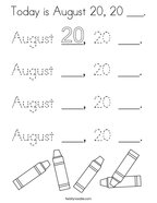 Today is August 20, 20 ___ Coloring Page