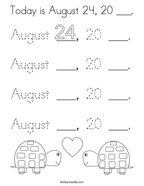 Today is August 24, 20 ___ Coloring Page
