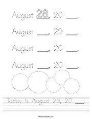 Today is August 28, 20 ___ Handwriting Sheet
