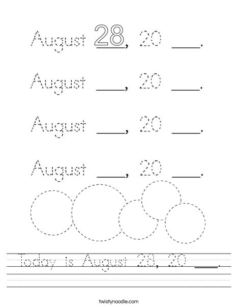 Today is August 28, 20 ___. Worksheet