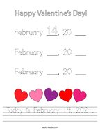 Today is February 14, 2021 Handwriting Sheet
