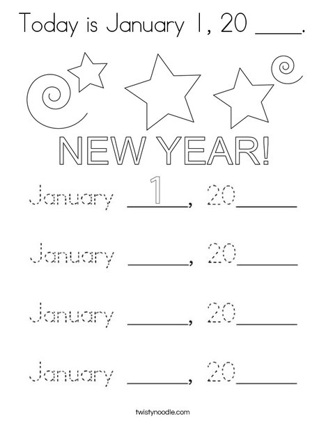 Today is January 1, 20 ___. Coloring Page