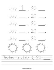Today is July 1, 20 ___ Handwriting Sheet