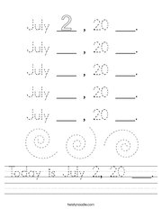 Today is July 2, 20 ___ Handwriting Sheet