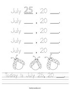 Today is July 25, 20 ___ Handwriting Sheet