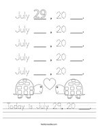 Today is July 29, 20 ___ Handwriting Sheet