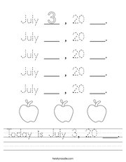 Today is July 3, 20 ___ Handwriting Sheet