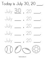 Today is July 30, 20 ___ Coloring Page