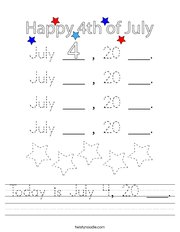 Today is July 4, 20 ___ Handwriting Sheet