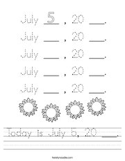 Today is July 5, 20 ___ Handwriting Sheet