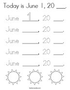 Today is June 1, 20 ___ Coloring Page