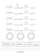 Today is June 1, 20 ___ Handwriting Sheet