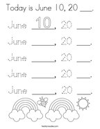 Today is June 10, 20 ___ Coloring Page