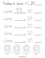 Today is June 11, 20 ___ Coloring Page