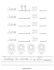 Today is June 11, 20 ___ Handwriting Sheet