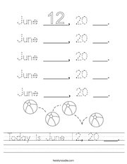 Today is June 12, 20 ___ Handwriting Sheet