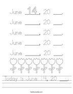 Today is June 14, 20 ___ Handwriting Sheet