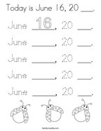 Today is June 16, 20 ___ Coloring Page