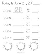 Today is June 21, 20 ____ Coloring Page