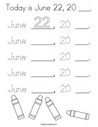 Today is June 22, 20 ___ Coloring Page
