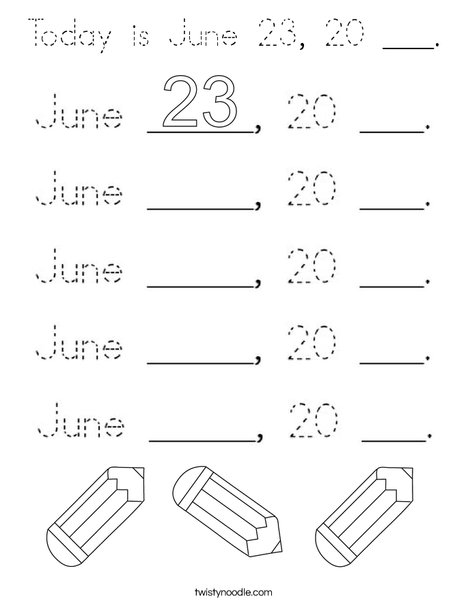 Today is June 23, 20 ___. Coloring Page