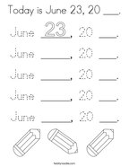 Today is June 23, 20 ___ Coloring Page