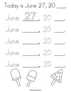 Today is June 27, 20 ___ Coloring Page