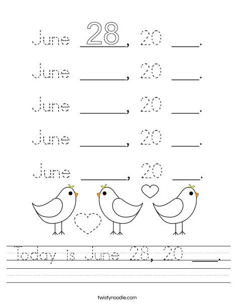 Today is June 28, 20 ___. Worksheet