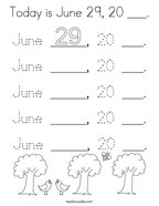 Today is June 29, 20 ___ Coloring Page