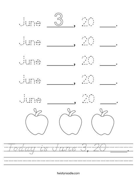 Today is June 3, 20 ___. Worksheet