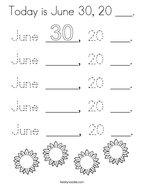 Today is June 30, 20 ___ Coloring Page
