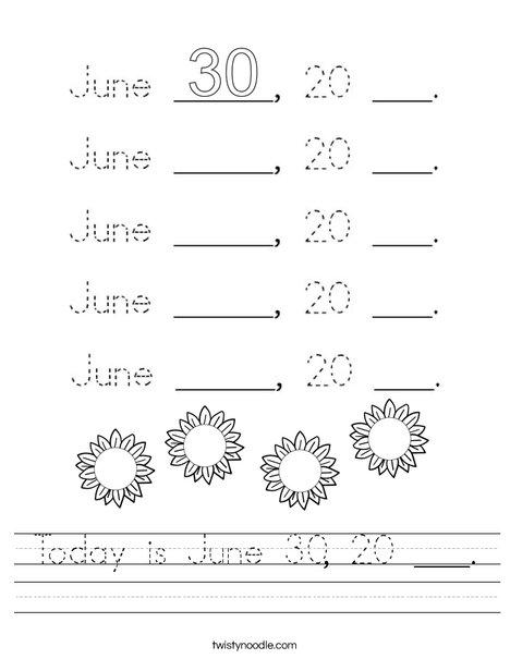 Today is June 30, 20 ___. Worksheet