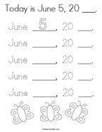 Today is June 5, 20 ___ Coloring Page