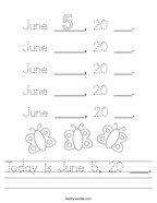 Today is June 5, 20 ___ Handwriting Sheet