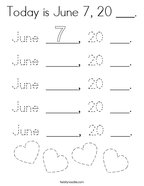 Today is June 7, 20 ___ Coloring Page