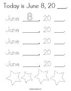 Today is June 8, 20 ___ Coloring Page