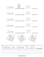 Today is June 9, 20 ___ Handwriting Sheet