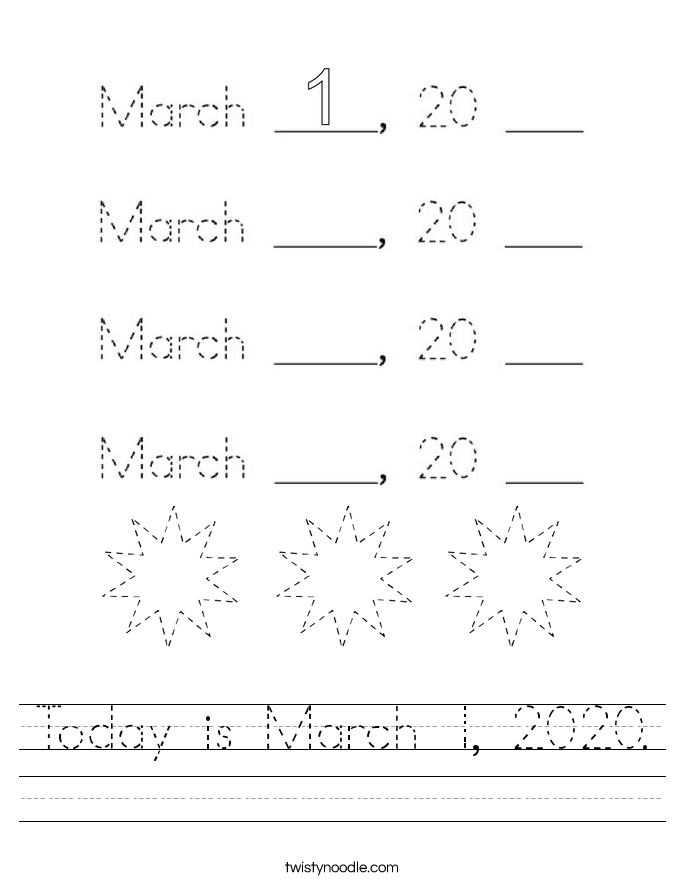 Today is March 1, 2020. Worksheet