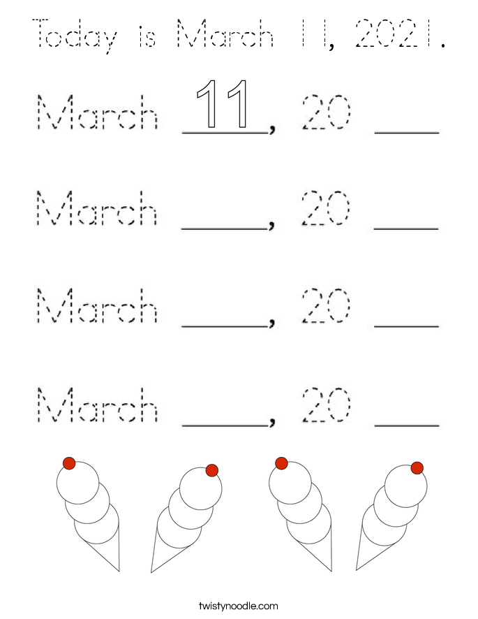 Today is March 11, 2021. Coloring Page
