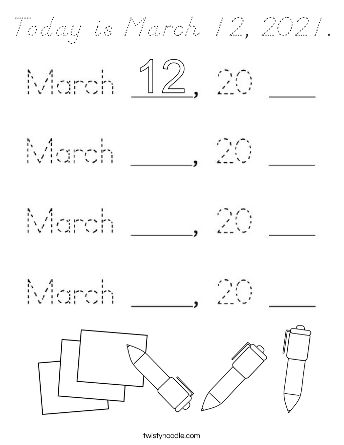 Today is March 12, 2021. Coloring Page