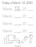 Today is March 12, 2021 Coloring Page