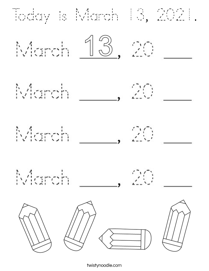 Today is March 13, 2021. Coloring Page