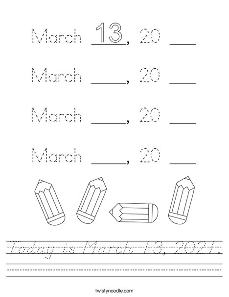 Today is March 13, 2020. Worksheet