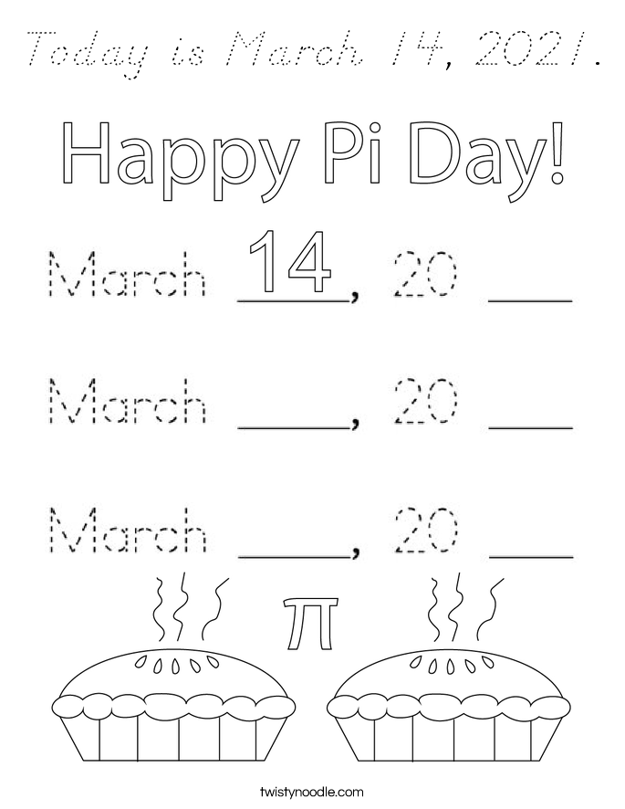 Today is March 14, 2021. Coloring Page