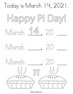 Today is March 14, 2021 Coloring Page