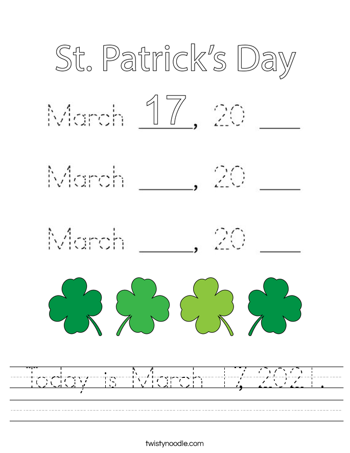 Today is March 17, 2021. Worksheet
